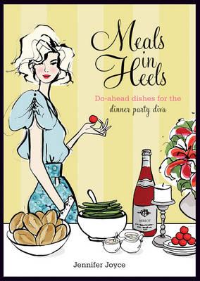 Meals in Heels (Hardback)