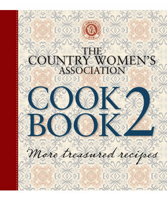 The Country Women's Association Cookbook 2 (Spiral bound)