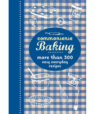 Commonsense Baking (Paperback)