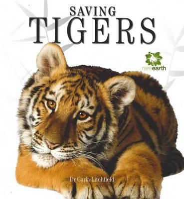 Rare Earth: Saving Tigers (Paperback)