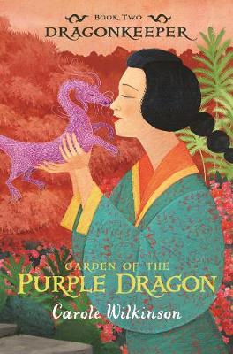 Dragonkeeper 2: Garden of the Purple Dragon (Paperback)