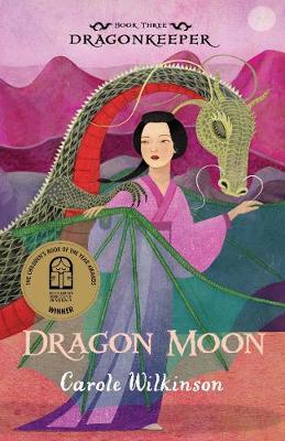 Dragonkeeper 3: Dragon Moon (Paperback)