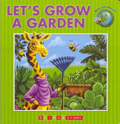 Let's Grow a Garden (Hardback)