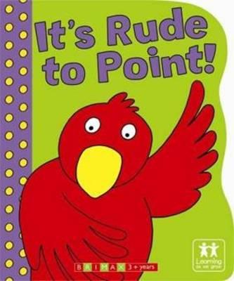 It's Rude to Point! (Hardback)