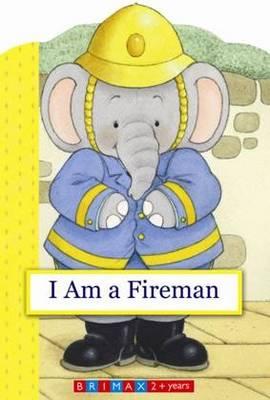 Fireman - What Do I Do (Hardback)