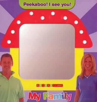 Peekaboo! I See You!: My Family (Hardback)