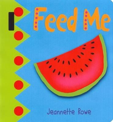 Baby Boo's Buggy Books: Feed Me (Hardback)
