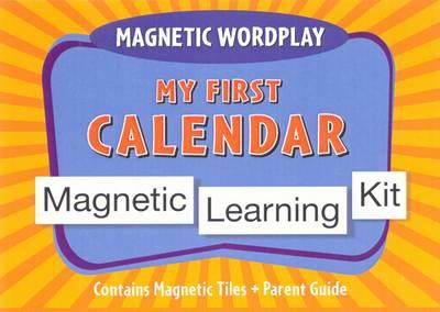 Magnetic Wordplay: My First Calendar (Board book)