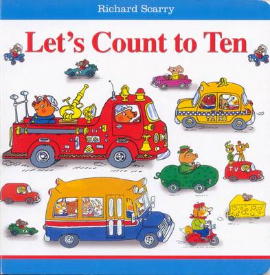 Richard Scarry Let's Count to Ten (Board book)