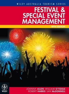 Festival and Special Event Management 5E (Paperback)