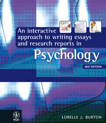 An Interactive Approach to Writing Essays and Research Reports in Psychology (Paperback)