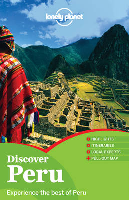 Discover Peru - Lonely Planet Country Guides (Paperback)