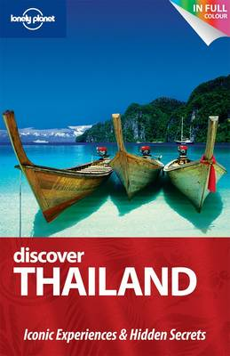 Discover Thailand (Au and UK) - Lonely Planet Discover Guides (Paperback)