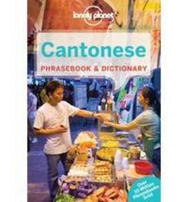Lonely Planet Cantonese Phrasebook & Dictionary (Paperback)