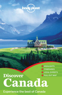 Lonely Planet Discover Canada - Travel Guide (Paperback)