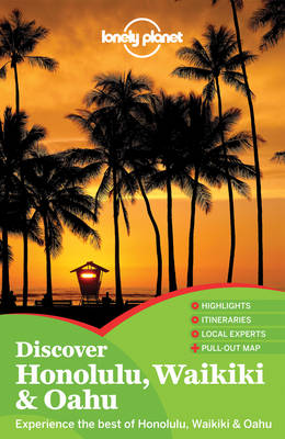 Lonely Planet Discover Honolulu, Waikiki & Oahu - Travel Guide (Paperback)