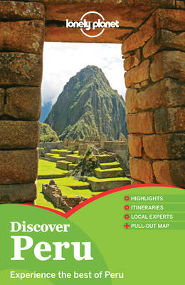 Lonely Planet Discover Peru - Travel Guide (Paperback)