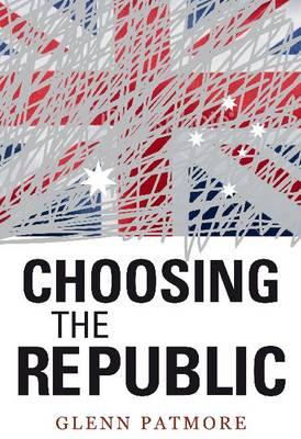 Choosing the Republic (Paperback)