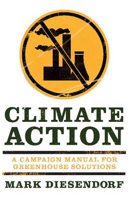 Climate Action: A campaign manual for greenhouse solutions (Paperback)