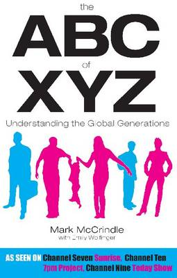 The ABC of XYZ: Understanding the Global Generations (Paperback)