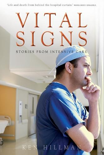 Vital Signs: Stories from intensive care (Paperback)