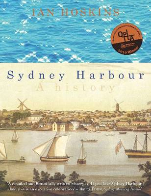 Sydney Harbour: A History (Paperback)