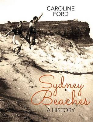 Sydney Beaches: A history (Paperback)