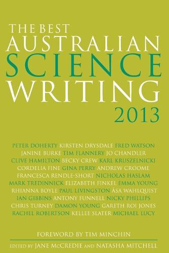 The Best Australian Science Writing 2013 - The Best Australian Science (Paperback)