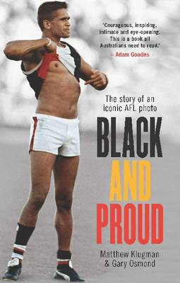 Black and Proud: The Story of an Iconic AFL Photo (Paperback)
