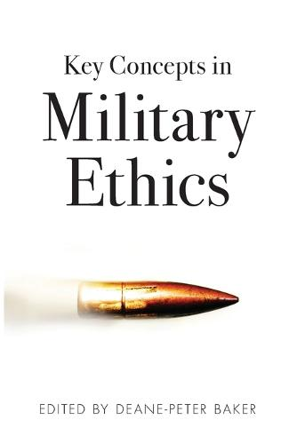 Key Concepts in Military Ethics (Paperback)