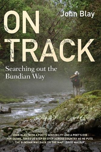 On Track: Searching out the Bundian Way (Paperback)