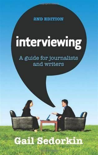 Interviewing: A Guide for Journalists and Writers (Paperback)