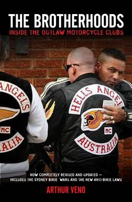 Brotherhoods: Inside the Outlaw Motorcycle Clubs (Paperback)