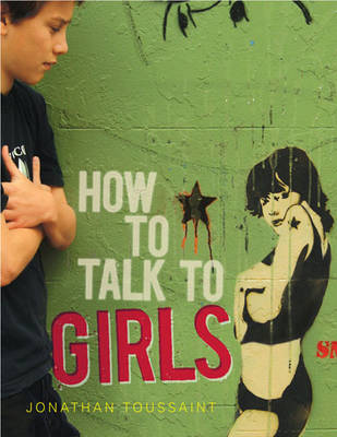 How to Talk to Girls (Paperback)