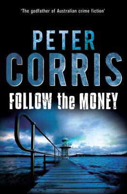 Follow the Money: Cliff Hardy 36 - CLIFF HARDY 36 (Paperback)