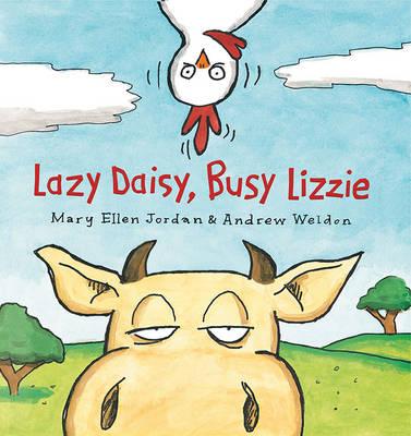 Lazy Daisy, Busy Lizzie (Hardback)