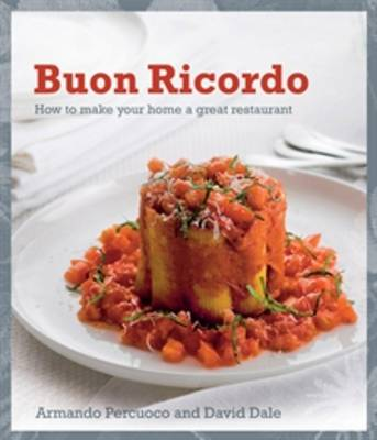 Buon Ricordo: How to Make Your Home a Great Restaurant (Paperback)