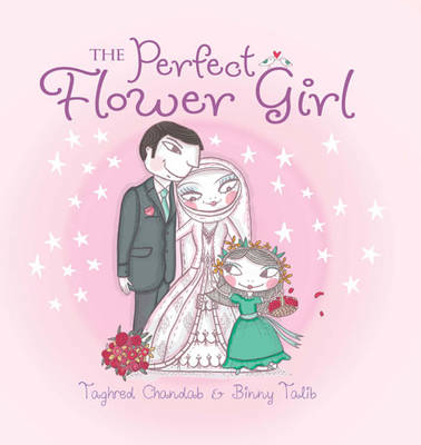 The Perfect Flower Girl (Hardback)