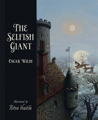 The Selfish Giant by Oscar Wilde (Hardback)