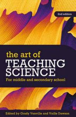 The Art of Teaching Science: For Middle and Secondary School (Paperback)
