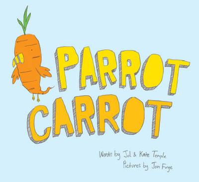 Parrot Carrot (Hardback)