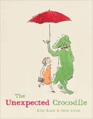 The Unexpected Crocodile (Hardback)