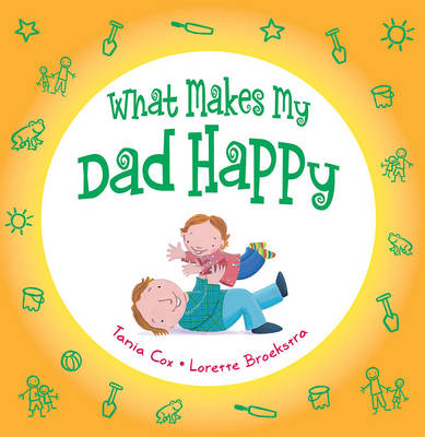 What Makes My Dad Happy (Hardback)