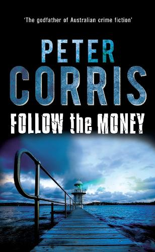Follow the Money - Cliff Hardy Series (Paperback)
