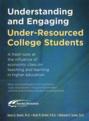 Understanding and Engaging Under-Resourced College Students (Paperback)