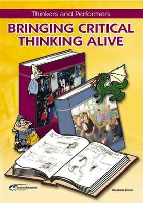 Bringing Critical Thinking Alive (Paperback)