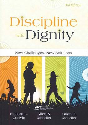 Discipline with Dignity: New Challenges New Soloutions (Paperback)