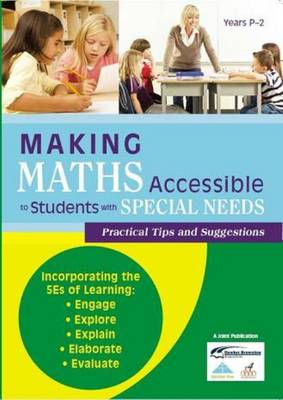 Making Maths Accessible to Students with Special Needs: Years P-2 Bk. A - Making Maths Accessible to Students with Special Needs 4 (Paperback)