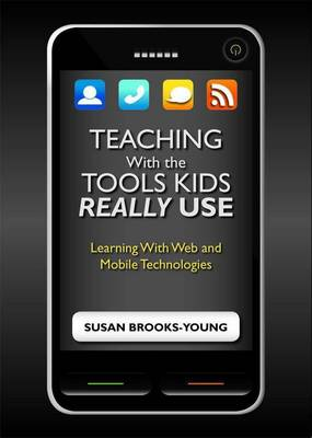 Teaching With the Tools Kids Really Use (Paperback)