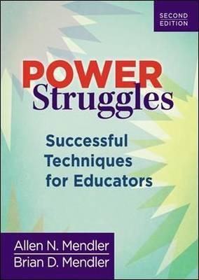 Power Struggles: Successful Techniques for Educators (Paperback)